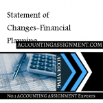 Statement of Changes-Financial Planning